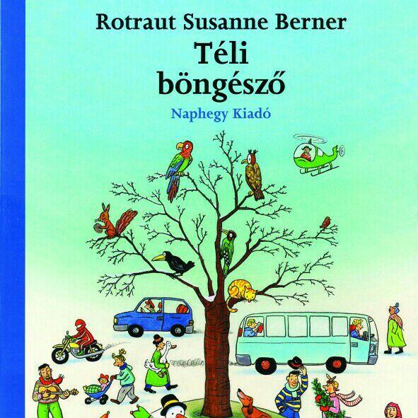 Rotraut Susanne Berner - Téli böngésző